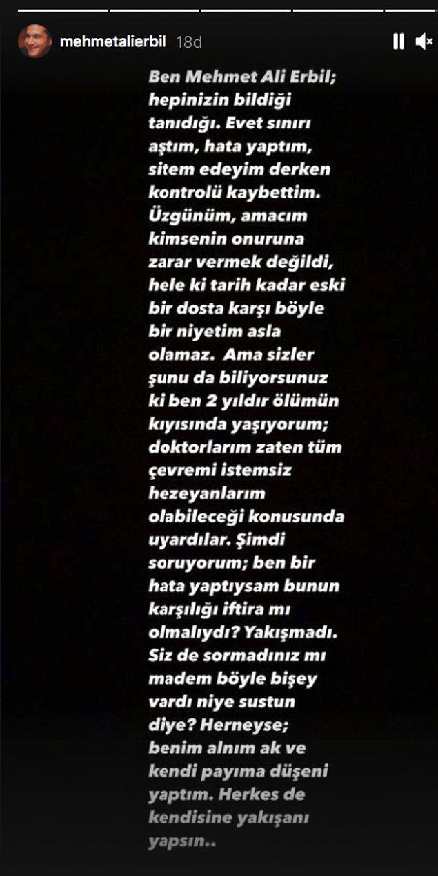 Bu iddiaların ardından Mehmet Ali Erbil'den uzun bir açıklama geldi. O da Seda Sayan gibi Instagram üzerinden açıklama yapmayı tercih etti.