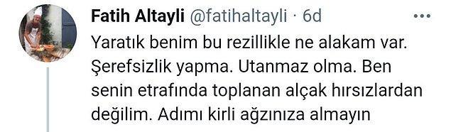 Altaylı, Taşdemir'in ifadelerine hakaretle karşılık verdi...
