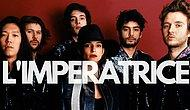 Fransız Disko Müziğini Günümüzde Yaşatan L'Imperatrice'ye Hızlı Bir Bakış Atalım