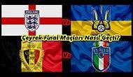 2020 Avrupa Şampiyonası Çeyrek Finallerinde Neler Oldu? Hangi Takımlar Yarı Finale Çıktı?