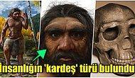 Çin'de Keşfedilen 'Ejderha Adam' Fosili Modern İnsana Benzeyen Yeni Bir Soyu Ortaya Çıkarttı!