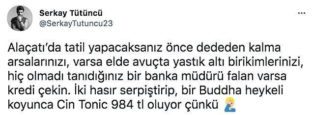 Başarılı oyuncu geçtiğimiz gün kişisel Twitter hesabından Alaçatı'nın akıllara durgunluk veren pahalılığı hakkında eleştirel bir tweet attı.