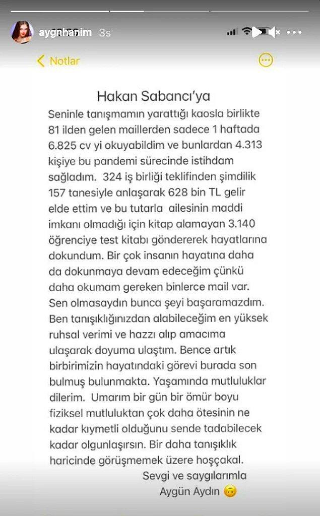 Bu durum sosyal medyada büyük tepki çekince paylaşım yapmaya devam eden Aygün Aydın sonunda Sabancı'ya Instagram üzerinden bir veda bile etmişti.