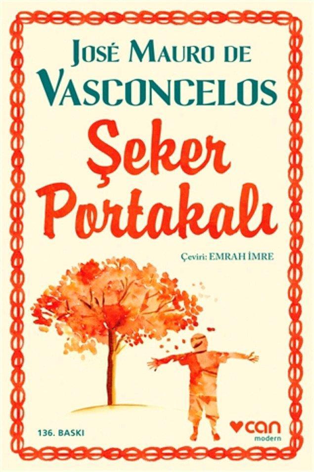 8. Jose Mauro De Vasconcelos- Şeker Portakalı