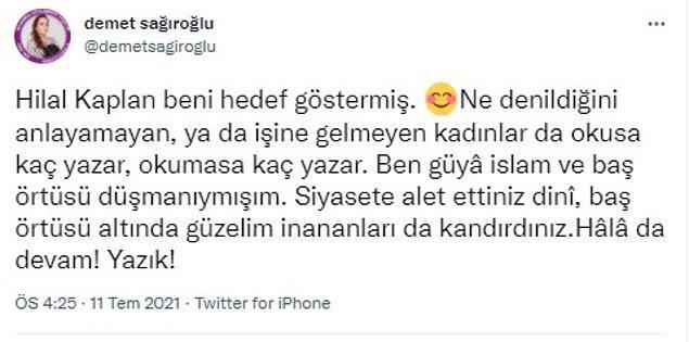 Demet Sağıroğlu, Hilal Kaplan'ın bu yorumuna elbette cevap verdi.