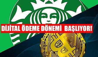 İçmeden Ayılamıyorum Diyenler Buraya! Starbucks'ta Dijital Ödeme Dönemi Başlıyor