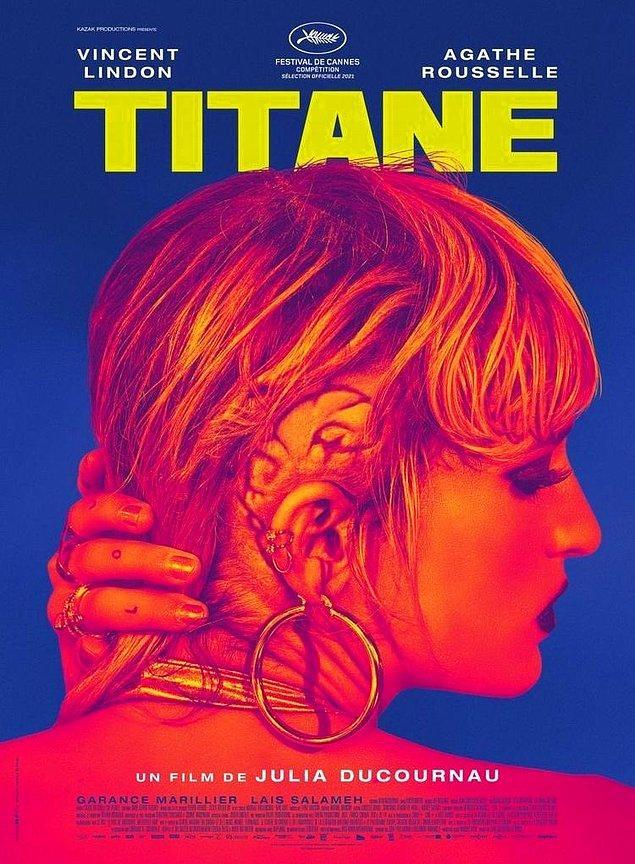 8. Julia Ducournau imzalı Titane, 2021 Cannes Film Festivali'nde Altın Palmiye ödülünü kazandı.