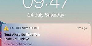 iPhone Kullanıcılarına Gönderilen 'Evde Kal Türkiye' Acil Durum Uyarısı Sosyal Medyanın Gündeminde...