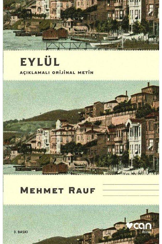 7. Mehmet Rauf - Eylül