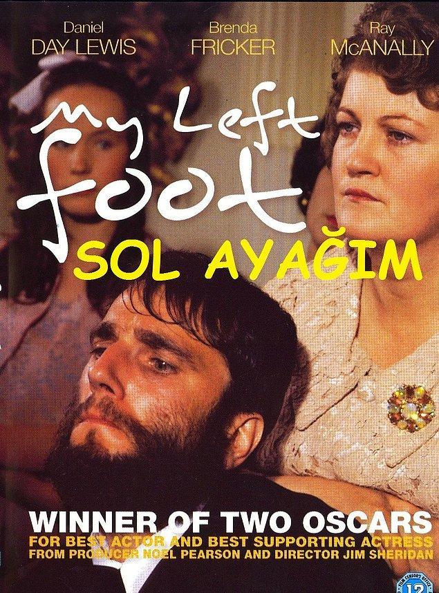 8. My Left Foot / Sol Ayağım (1989) IMDb: 7.9