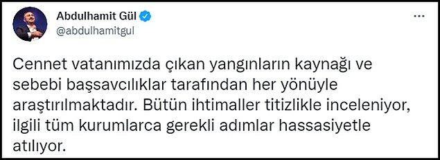 17.50 - Adalet Bakanı Gül: Yangınların kaynağı araştırılıyor