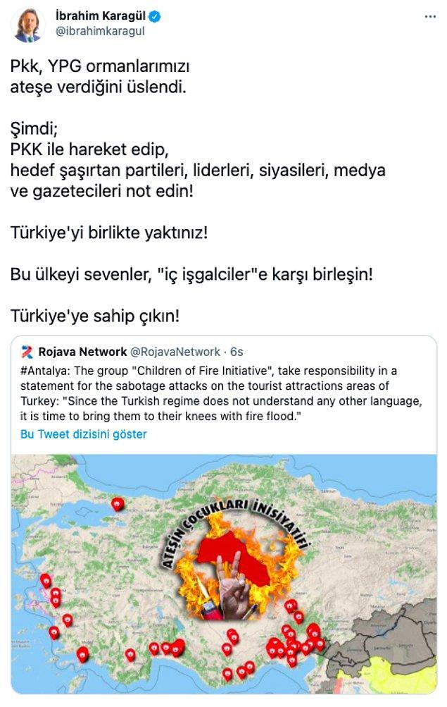 Ormanları ateşe verenin PKK, YPG olduğunu iddia eden Karagül bazı isimlerin de onlarla birlikte hareket ettiğini belirtti.