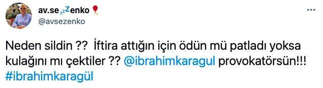 Karagül bu paylaşımlarının ardından Twitter'da tepkilerin odağı haline geldi;