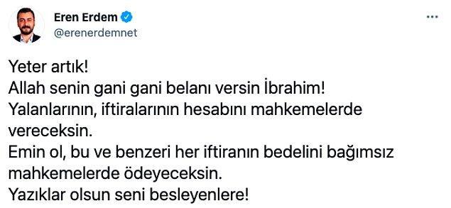 Karagül'ün bu iddialarına isyan edenlerden bir tanesi de CHP İstanbul Milletvekili Eren Erdem oldu.