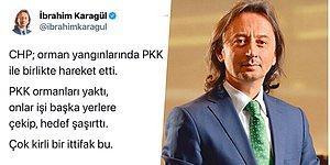 Orman Yangınlarının CHP ve PKK'nın Ortak Projesi Olduğunu İddia Eden İbrahim Karagül Tepkilerin Odağında!