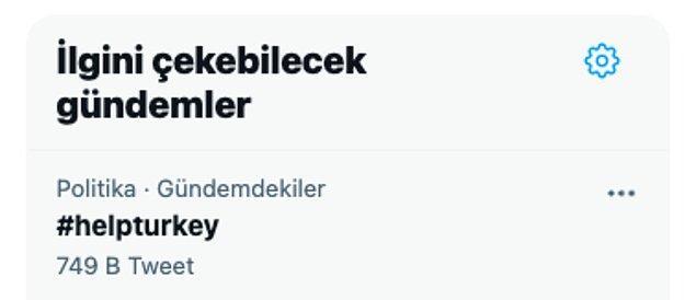 #helpturkey hashtag'i ise kısa bir sürede gündemde 1. sıraya oturdu ve bu hashtag ile 700 binin üzerinde tweet atıldı.