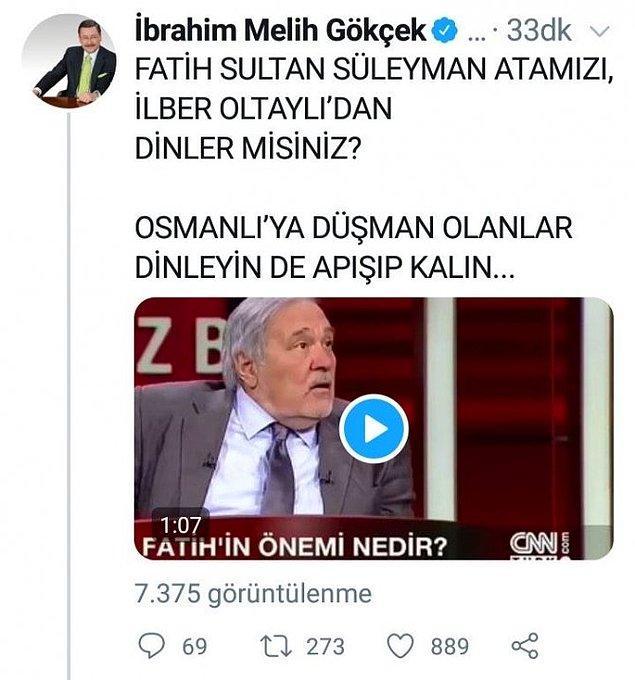 14. Melih Gökçek'in yarattığı, ortaya karışık padişahı Fatih Sultan Süleyman tweeti. Bu Gökçek'in sildiği tweetlerden sadece bir tanesi.