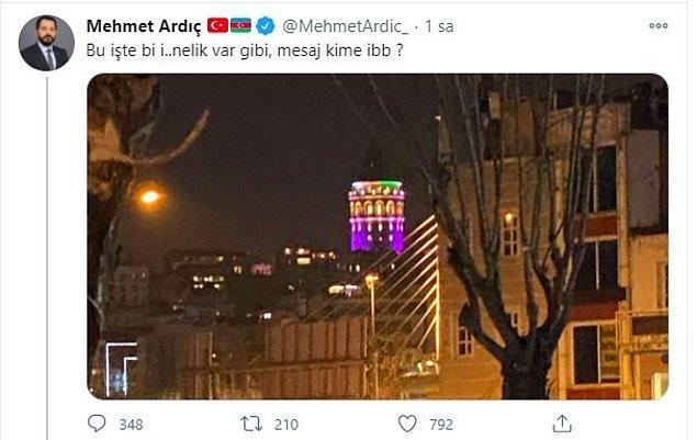 15. AKP'li Mehmet Ardıç'ın İBB'yi hedef alarak paylaştığı bu hakaret içeren tweeti de uyarılardan sonra silindi. Çünkü Galata Kulesi'ni İBB değil, Kültür ve Turizm Bakanlığı işletiyor.