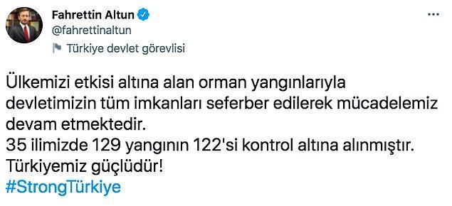 Bu komplo teorilerinin ardından da Türkiye'nin yardım istediği için aciz duruma düşeceğini düşünenler oldu. Bunun üzerine İletişim Başkanı Fahrettin Altun, #StrongTürkiye etiketini başlattı.