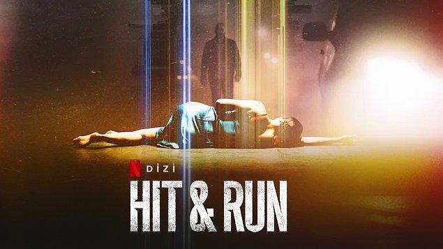 9. Hit & Run / Yeni Dizi / 6 Ağustos