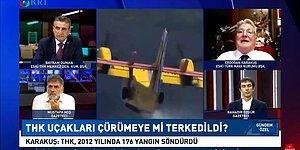 Eski THK Başkanı: 'Helikopter Yangın Çıkarır, Biz 3 Uçakla Devriye Gezer, Duman Gördüğümüz Anda Su Bırakırdık'