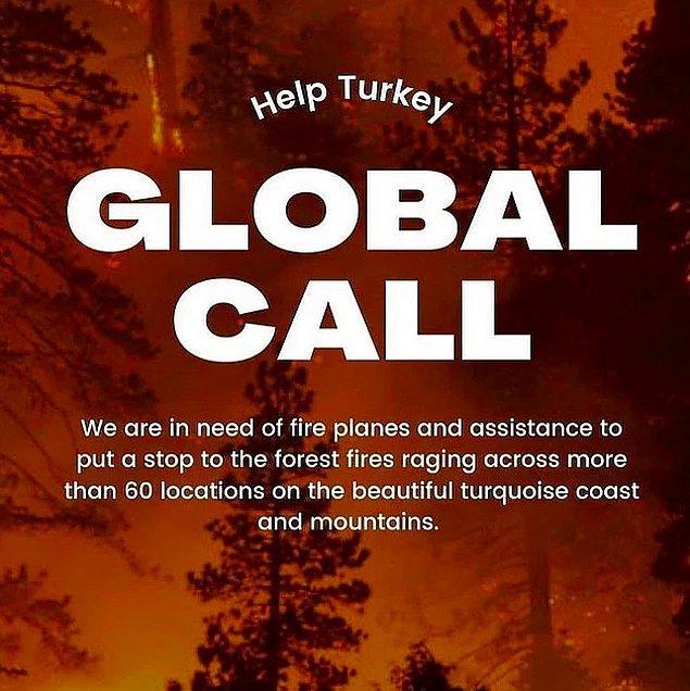 Yangınlar durdurulamayınca dün Türkiye, ünlü isimlerin öncülüğü ile tek bir ağızdan #helpturkey dedi ve tüm dünyadan yardım istedi.