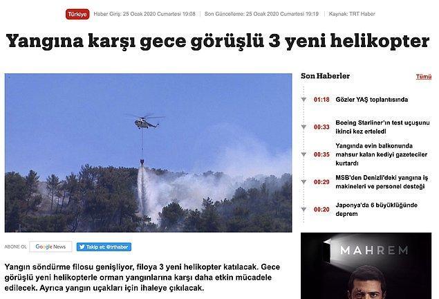 5. 2020'nin henüz başında TRT'nin yaptığı bir haberde yangına karşı gece görüşlü 3 yeni helikopterin filomuza ekleneceği söylenmiş.
