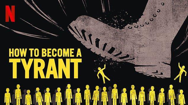7. How To Become a Tyrant? / Zorba Nasıl Olunur? (2021)
