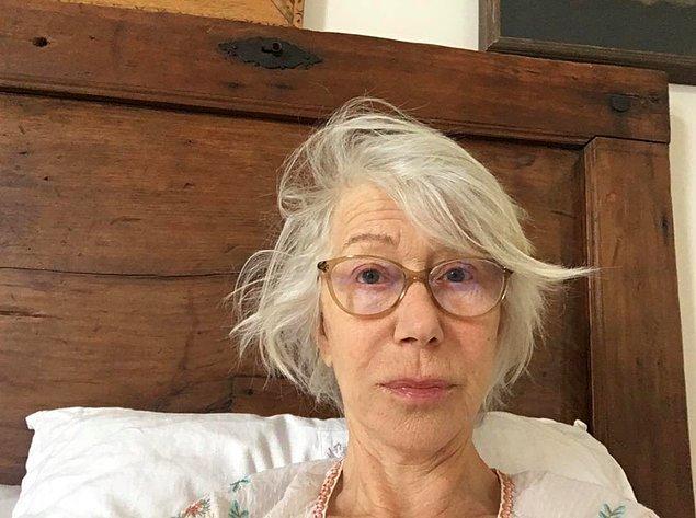 16. Helen Mirren'ın sabah uyanır uyanmaz nasıl göründüğünü bize göstermek için paylaştığı filtresiz fotoğraf: