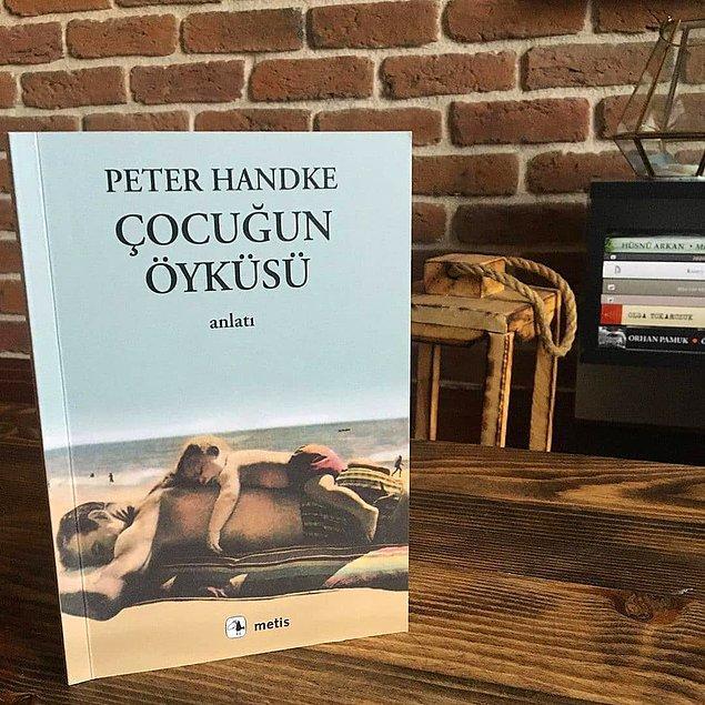15. Çocuğun Öyküsü - Peter Handke (96 sayfa)