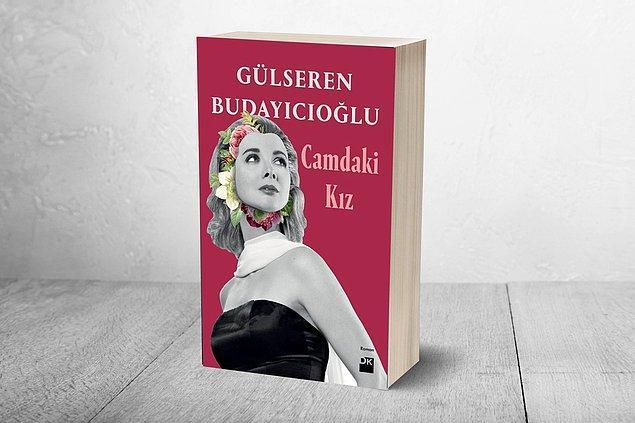 11. Gülseren Budayıcıoğlu - Camdaki Kız