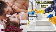 Hem Seks Esnasında Hem de Temizlik Yaparken Söylenebilecek 10 Cümle