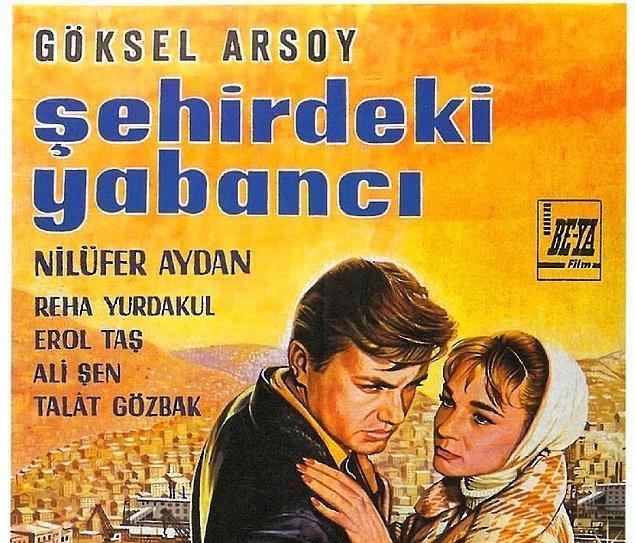 6. Şehirdeki Yabancı, 1962 - Halit Refiğ