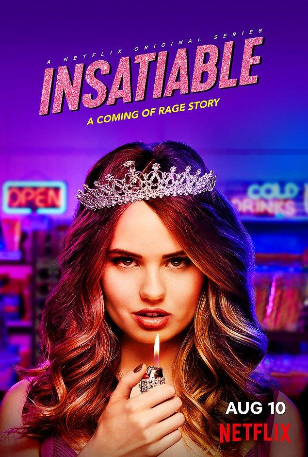 11. Insatiable (2018 - 2019) - IMDb: 6.5