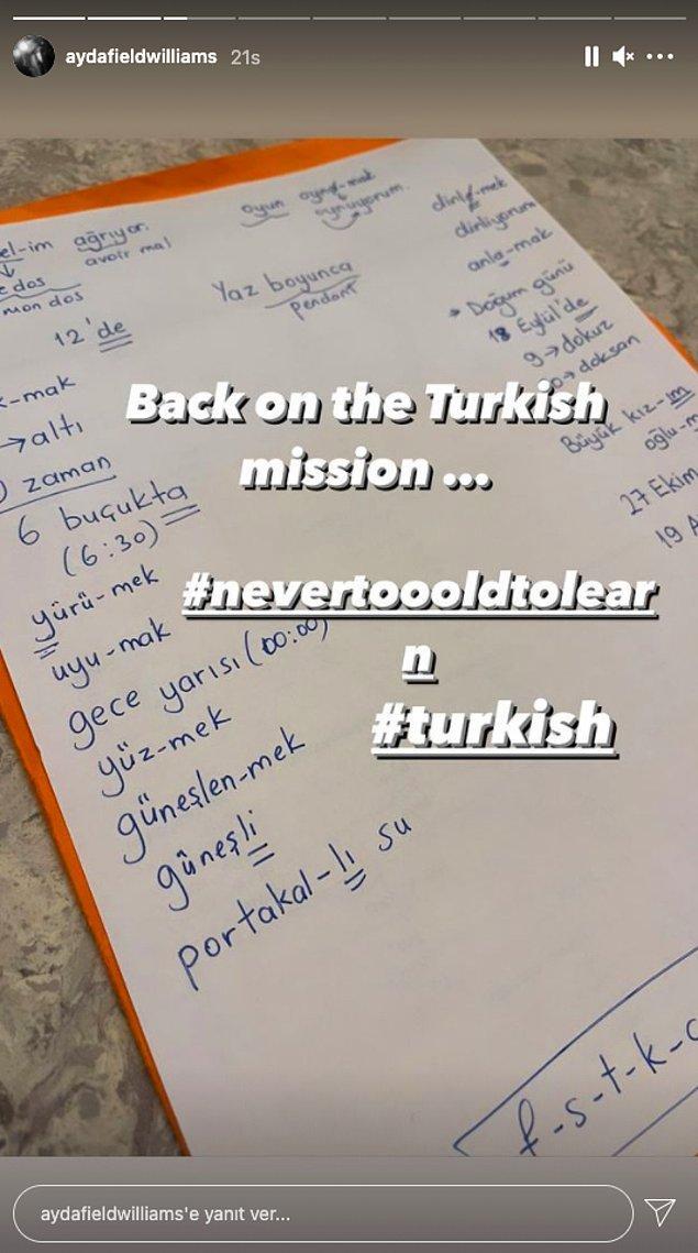 Dün ise 'öğrenmek için asla geç değil' paylaşımı ile yine Türkçe çalıştığını tüm takipçilerine gösterdi.
