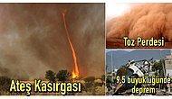 Güneşi Göremeyen de Var, Ateş Kasırgasına Kapılan da: Dünyanın Gördüğü En Acayip Afetler