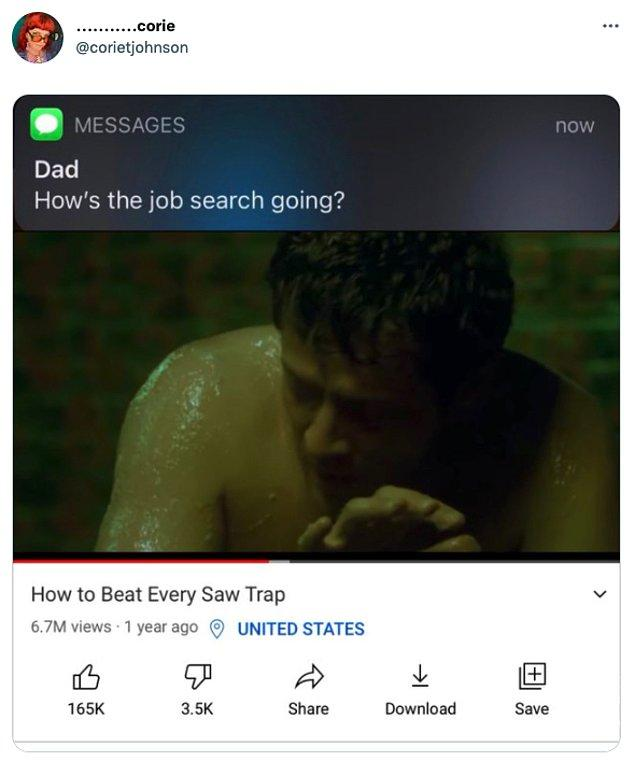 """15. """"Babam: İş arayışı nasıl gidiyor?"""""""