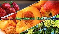 Hangi Meyveyi Tükettiğinize Dikkat Edin: Bu Meyveler Yüzünden Şekerin Dozu Kaçıyor