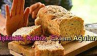Yeme Alışkanlıklarınızı Değiştirmeniz Gerekebilir: Gluten Hassasiyetini İşaret Eden 13 Belirti