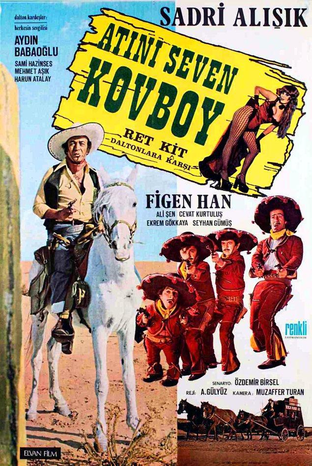 """2. """"Red Kit"""" uyarlaması olan """"Atını Seven Kovboy"""" da oldukça fantastik bir filmdi."""