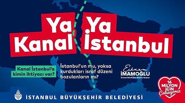 25. İstanbul Büyükşehir Belediye Başkanı Ekrem İmamoğlu'na, Cumhurbaşkanı Recep Tayyip Erdoğan'ın 2011 yılında açıkladığı Kanal İstanbul'a karşı hazırladığı afişlerle ilgili soruşturma başlatıldı.