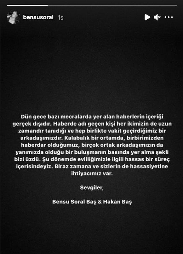 Bensu Soral ile Hakan Baş, şöyle bir açıklama yaptı.
