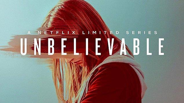 4. Unbelievable - IMDb: 8.4