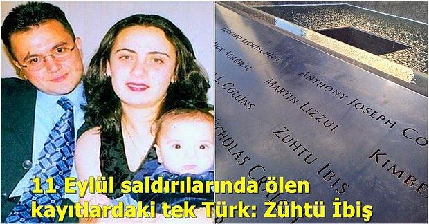 11 Eylül Saldırıları Sırasında Hayatını Kaybeden Kayıtlardaki Tek Türk: Zühtü İbiş