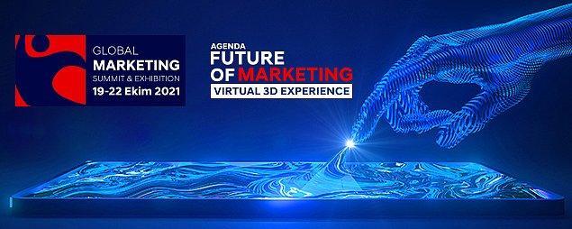 Global Marketing Summit 2021'de 34+ ülkeden 7.500 ile 10.000 arası katılımcının yer alması bekleniyor.