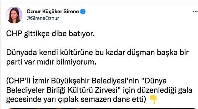 Son dönemde sosyal medyada temelsiz çıkışlarıyla yer alan AKP'li Öznur Küçüker Sirene, bu dansa tepki gösterenlerin en başında geliyor.