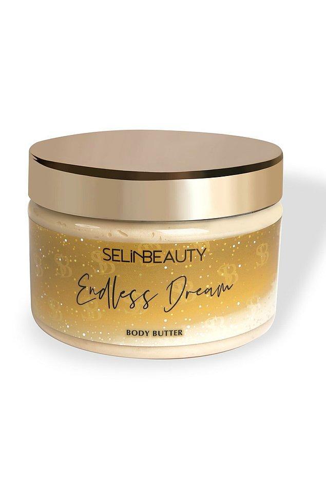 5. Selin Beauty Endless Dream body butter, cildinizi sadece yumuşatmakla kalmıyor aynı zamanda ışıl ışıl yapıyor.