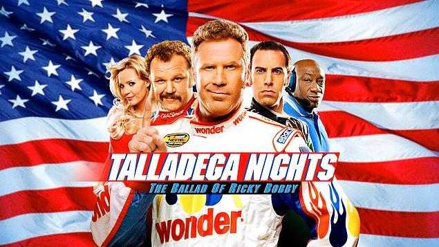 13. Talladega Nights: The Ballad of Ricky Bobby (Talladega Geceleri: Ricky Bobby Hikayesi) IMDb: 6.6