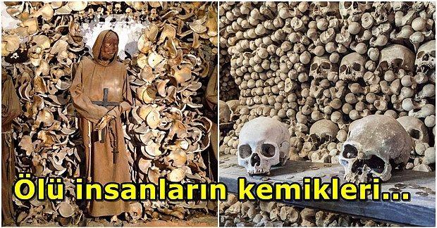 Vebadan Ölen 40.000 İnsanın İskeletinden Yapılan Kemikler Kilisesi
