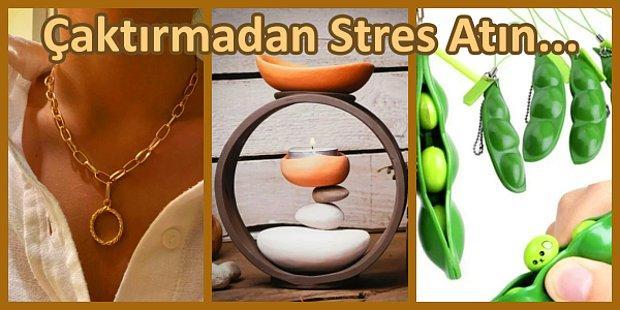 Bir Ortamda Çaktırmadan Stres Atmanıza Yardımcı Olacak 21 Şey
